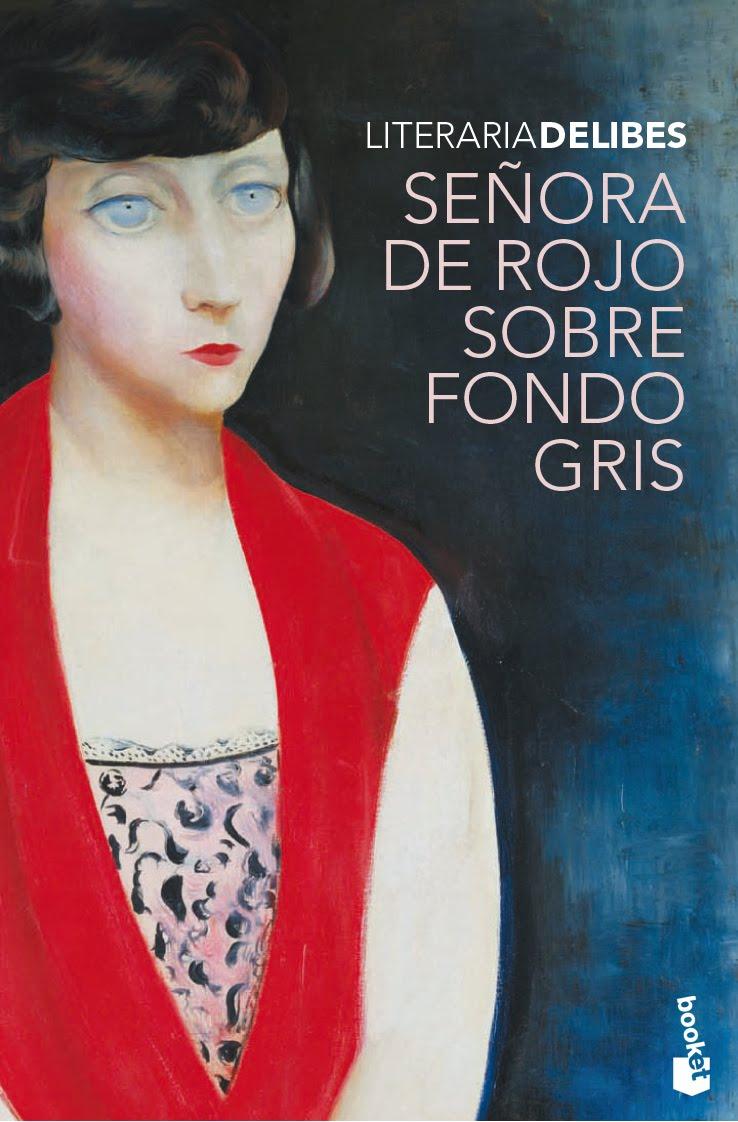 Delibes Señora De Rojo Sobre Fondo Gris Libros Prohibidos