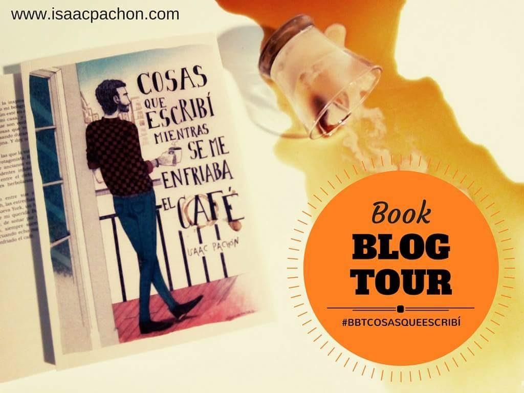 Book-Blog-Tour-Cosas-escribí-Isaac-Pachón-Libros-Prohibidos