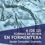 6-de12-formas-morir-formentera-libros-prohibidos