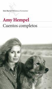 Cuentos completos, de Amy Hempel. En la entrevista a José Pedro García Parejo. Libros Prohibidos