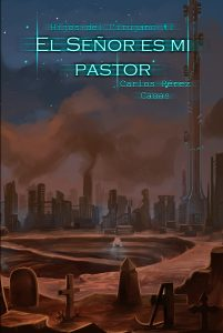 El señor es mi pastor. Carlos Pérez Casas. Libros Prohibidos