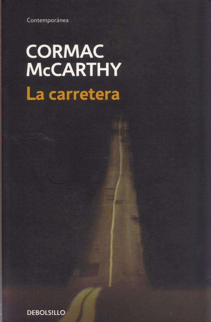 Cormac McCarthy: La carretera - Libros Prohibidos