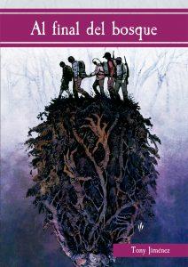 Al final del bosque. Libros Prohibidos.