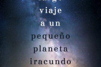 Día del libro 2018. El largo viaje a un pequeño planeta iracundo. Libros Prohibidos.