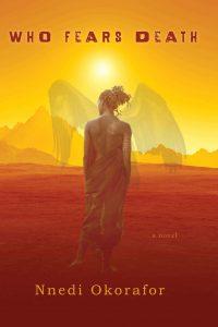 Binti. Portada Who Fears Death. Libros Prohibidos