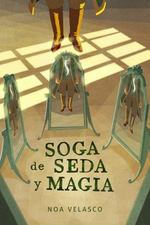 Soga de seda y magia. Libros Prohibidos
