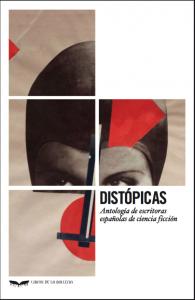 Distopicas y poshumanas, Distopicas. Libros Prohibidos
