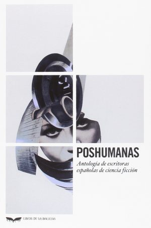 Poshumanas. Mejores libros independientes de 2018. Libros Prohibidos