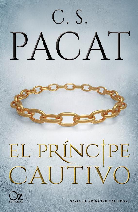 C. S. Pacat: El príncipe cautivo - Libros Prohibidos