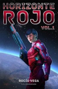 Primer volumen de Horizonte Rojo, de Rocío Vega