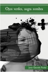 Ojos verdes, negra sombra. Ganadores Premios Guillermod e Baskerville 2018. Libros Prohibidos