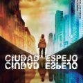 Ciudad Espejo. Libros Prohibidos.