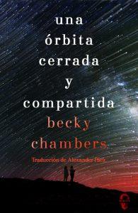 Entrevista a Becky Chambers. Una órbita cerrada y compartida. Libros Prohibidos