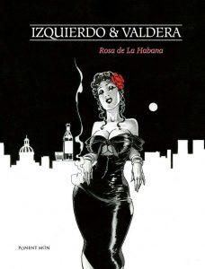 Duchy Man Valderá. Rosa de La Habana. Libros Prohibidos